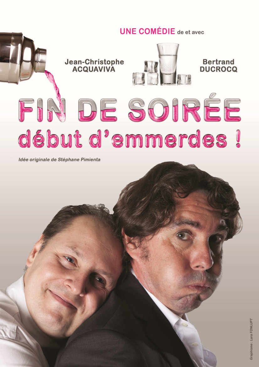 FIN DE SOIREE DEBUT D'EMMERDES